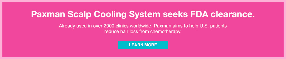 Paxman Scalp Cooling System seeks FDA clearance