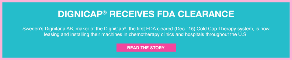 DIGNICAP® RECIEVES FDA CLEARANCE